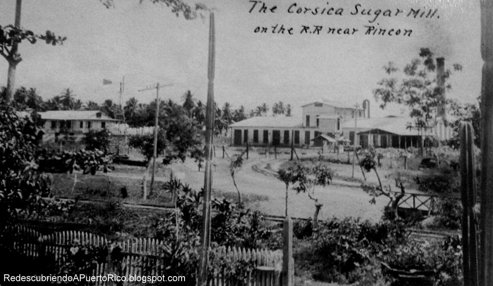 Central Corsica Rincn Puerto Rico Oper entre los aos 1885 y
