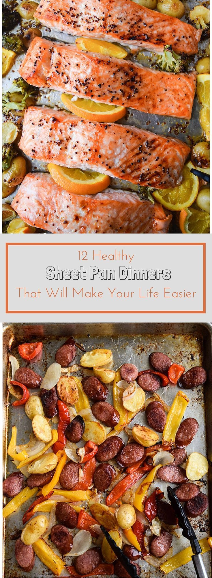 12 Healthy Sheet Pan Dinners That Will Make Your Life Easier #onepandinners