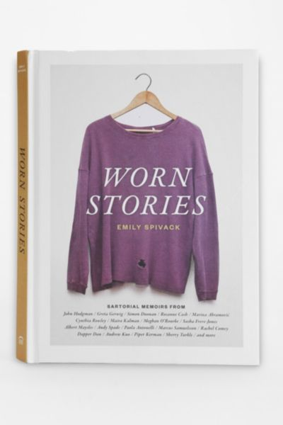 Worn Stories By Emily Spivack