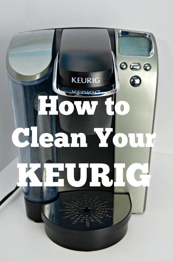 How To Get A Clean Keurig Coffee Machine Keurig Cleaning Coffee