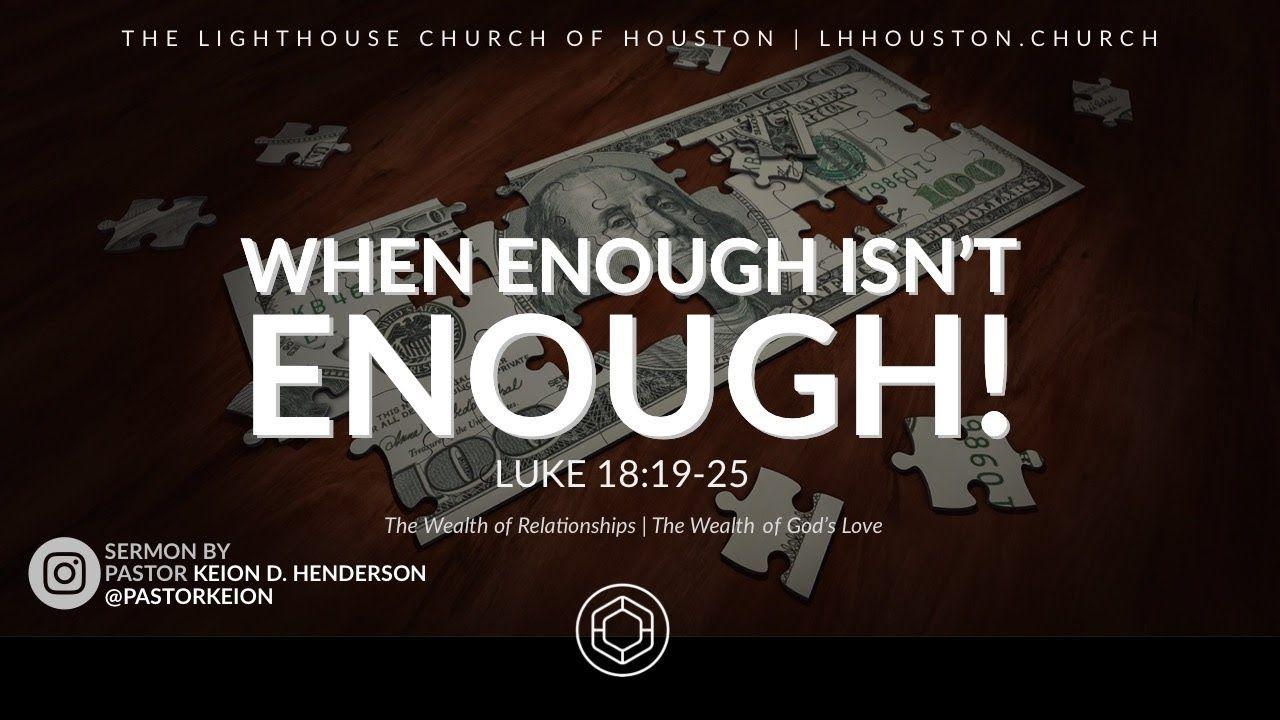 When Enough isn't Enough   Pastor Keion Henderson