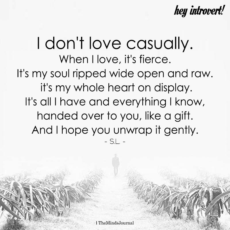 I Don't Love Casually | Hey Introvert | Infj love, Dont love