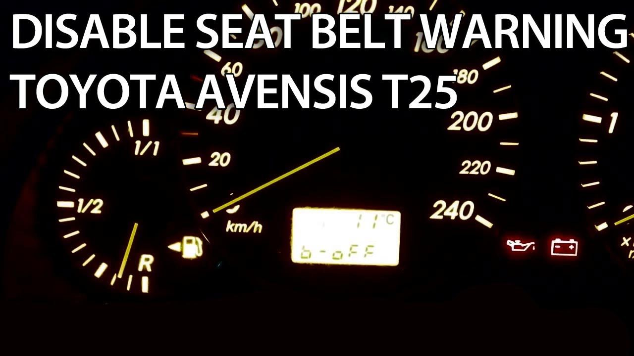 How To Disable Seat Belt Chime In Toyota Avensis Ii T25