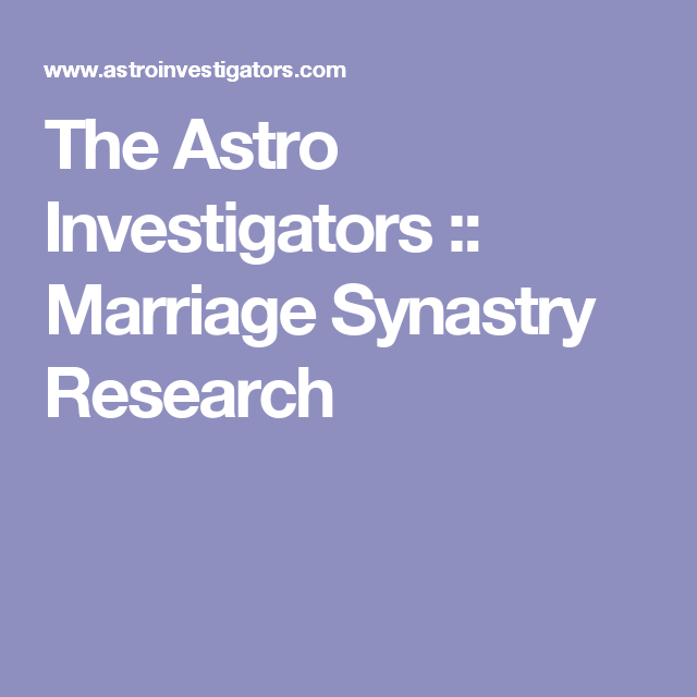 The Astro Investigators :: Marriage Synastry Research