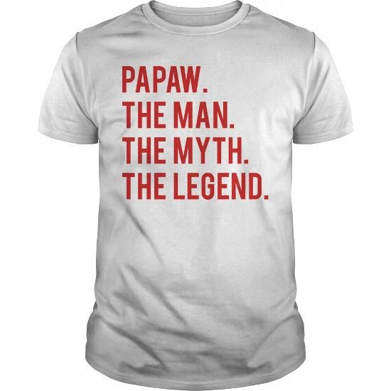 Papaw The man The Myth The Legend