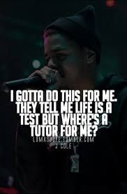 Image Result For J Cole Quotes Tattoo Pinterest J Cole Quotes
