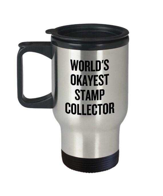Postage Stamp Collector Gift - Stamp Collecting Travel Mug - Philatelist Present - World's Okayest S