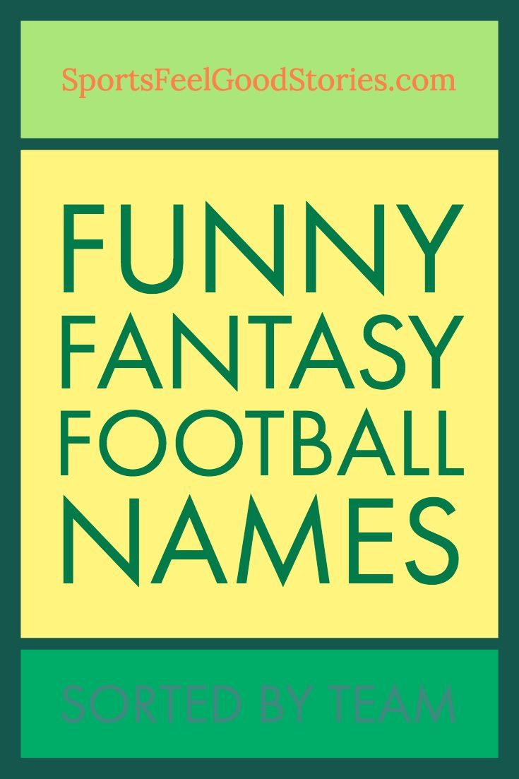 Best fantasy football names sorted by team fantasy