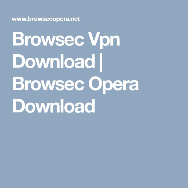 Browsec Vpn Download | Browsec Opera Download | MTNL SMTP2GO