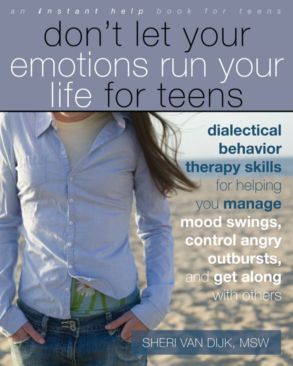 Don T Let Your Emotions Run Your Life For Teens Ebook In