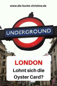 , Unterwegs in London: Lohnt sich die Oyster Card? – Die bunte Christine, My Travels Blog 2020, My Travels Blog 2020