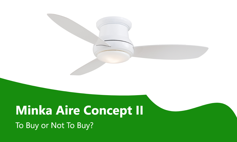Minka Aire Concept Ii Ceiling Fan Review To Buy Or Not Ceiling Fan Minka Aire Minka Minka aire ceiling fans reviews