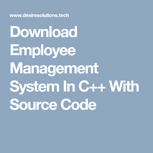 Download Employee Management System In C++ With Source Code