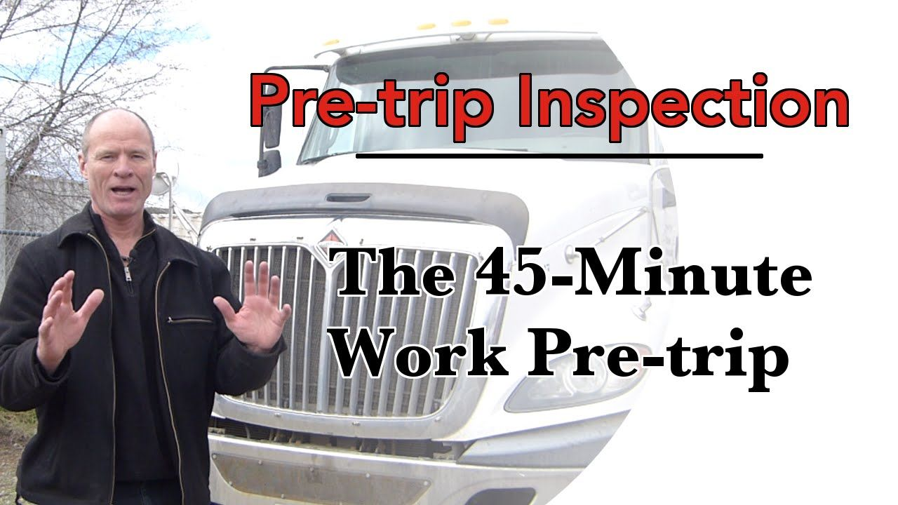 How to do a CDL Pre Trip Inspection The Work PreTrip