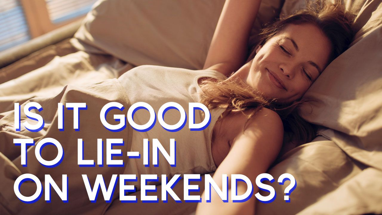 Is it good to lie-in on weekends?