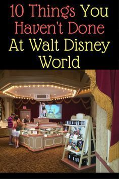 10 things you likely haven't done at Walt Disney World. Gold stars for every one that you have!