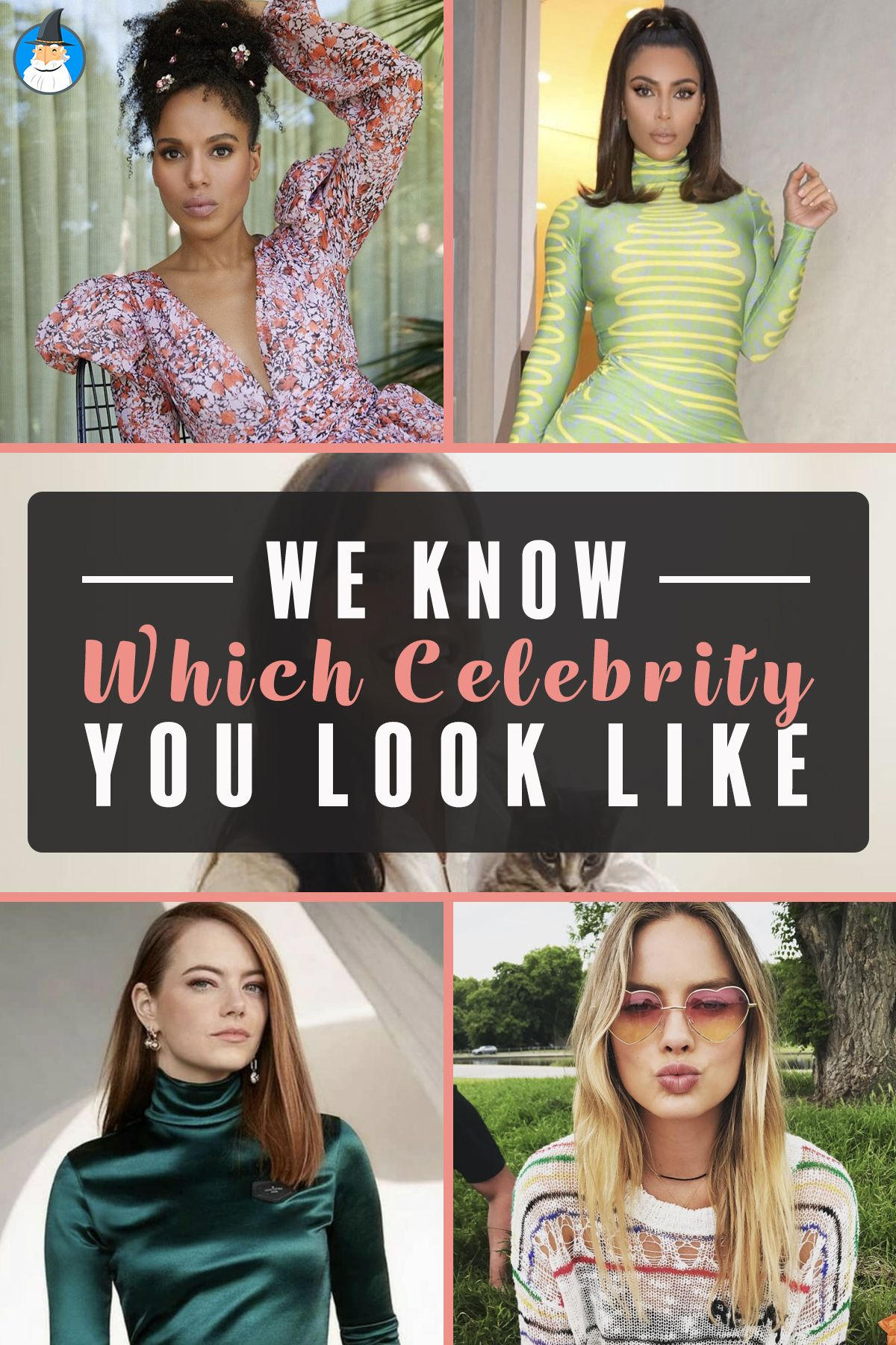 We Know Which Celebrity You Look Like Celebrity Look Alike My Celebrity Look Alike Celebrity Quiz