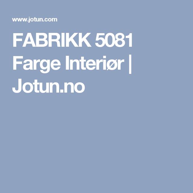 FABRIKK 5081 Farge Interiør   Jotun.no