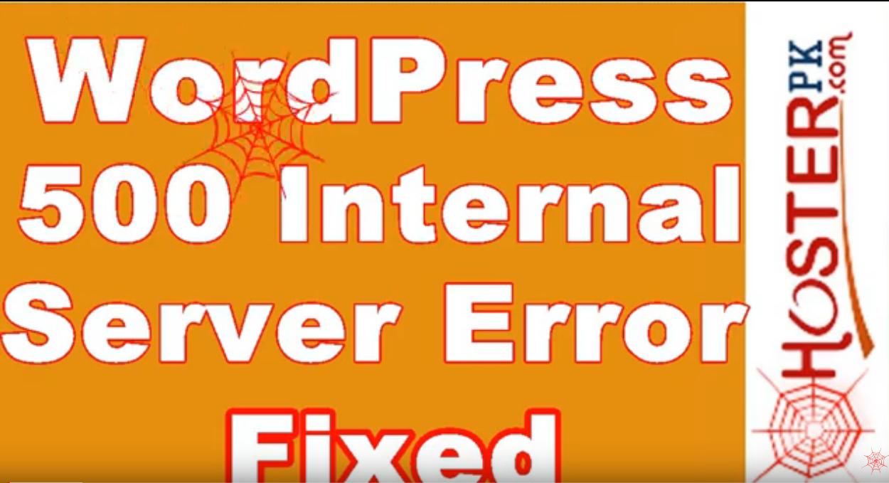 How To Fix Internal Server Error 500 WordPress - Hosterpk Video