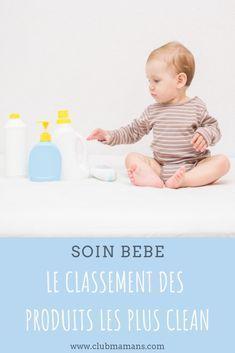 Soin bébé : le classement des produits les plus clean ! ⋆ Club Mamans,soin bébé…
