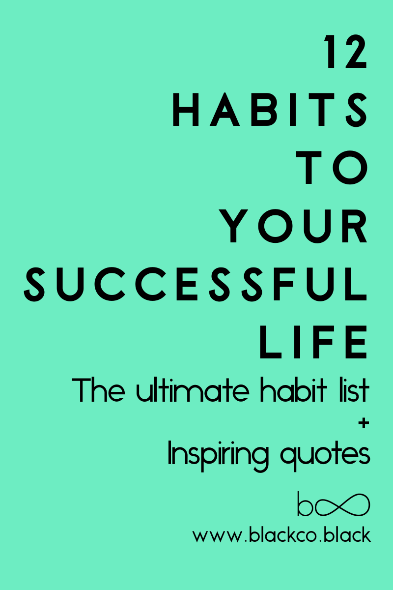 Quotes For A Successful Life 12 Habits To A Successful Life