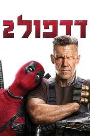 Watch Deadpool 2 2018 Full Online Hd Movie Streaming Free Download