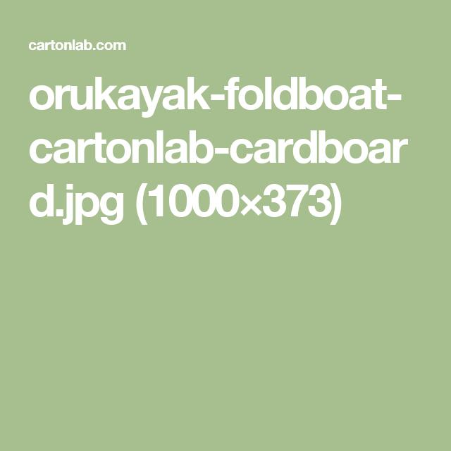 orukayak-foldboat-cartonlab-cardboard.jpg (1000×373)