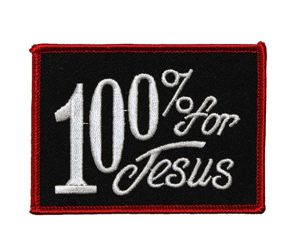 Back in Stock! Christian Biker '100% for Jesus' Embroidered Patch. Get