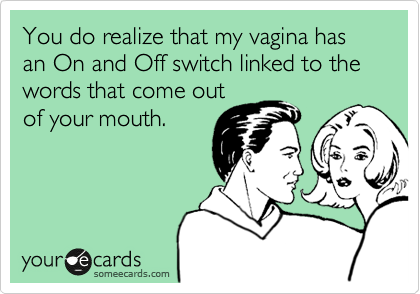 Funny Somewhat Topical Ecard: You do realize that my has an ...