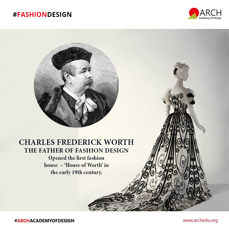 Fashiondesign Charles Frederick Worth The Father Of Fashion Design Opened The First Fashion House House Of Wo Fashion Design House Styles House Of Worth
