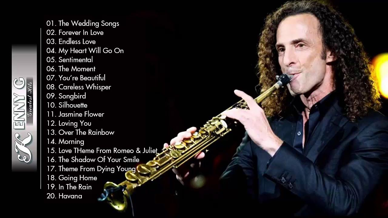 Kenny G Greatest Hits Full Album 2018 The Best Songs Of Kenny G