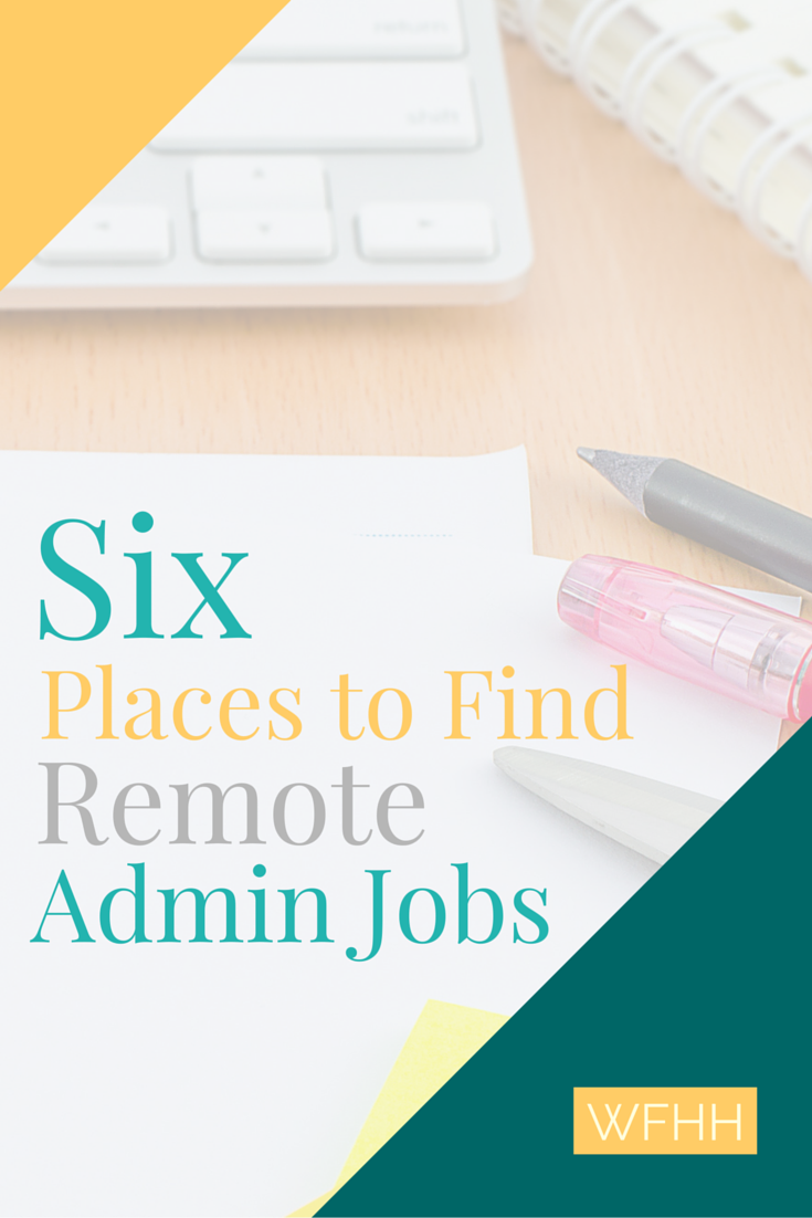 6 Ways to Find More Work from Home Administrative Jobs ...