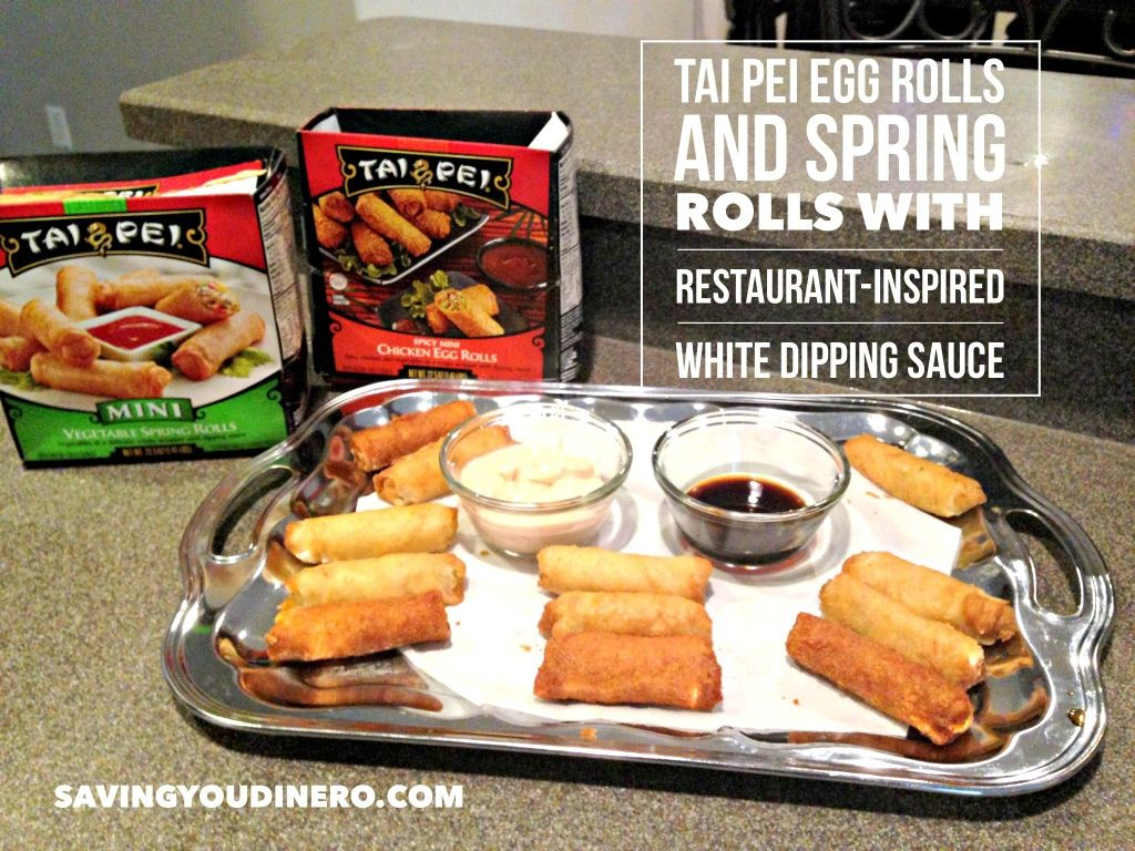 Enjoy Tai Pei Egg Rolls and Spring Rolls With Restaurant-Inspired White Dipping Sauce #TaiPeiGoodFortune #ad