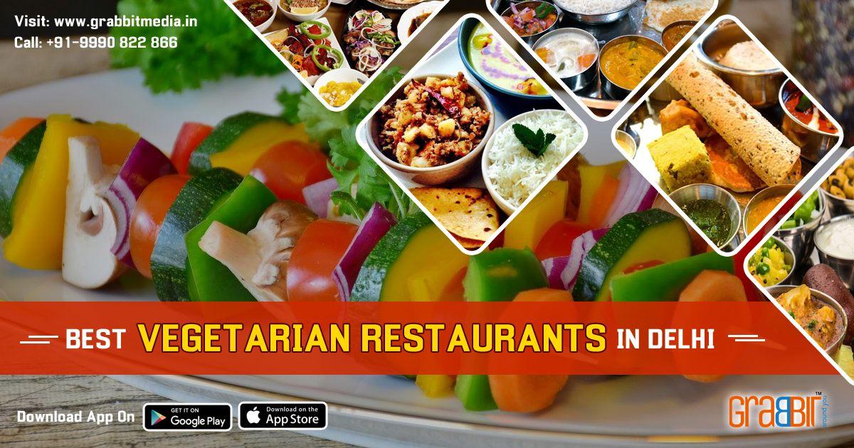 Best Vegetarian Restaurants In Delhi Veg Restaurant Best Vegetarian Restaurants Vegetarian Restaurant