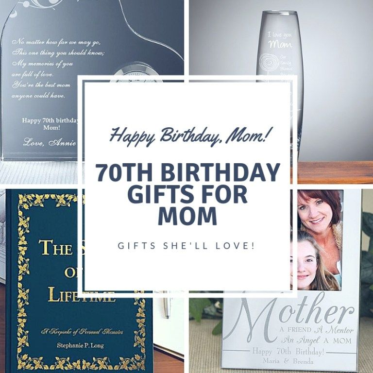 70th Birthday Gifts For Mom