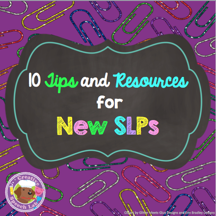 Free resources and helpful wisdom, especially useful for new SLPs!