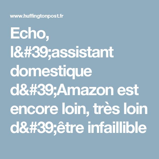 Echo, l'assistant domestique d'Amazon est encore loin, très loin d'être infaillible