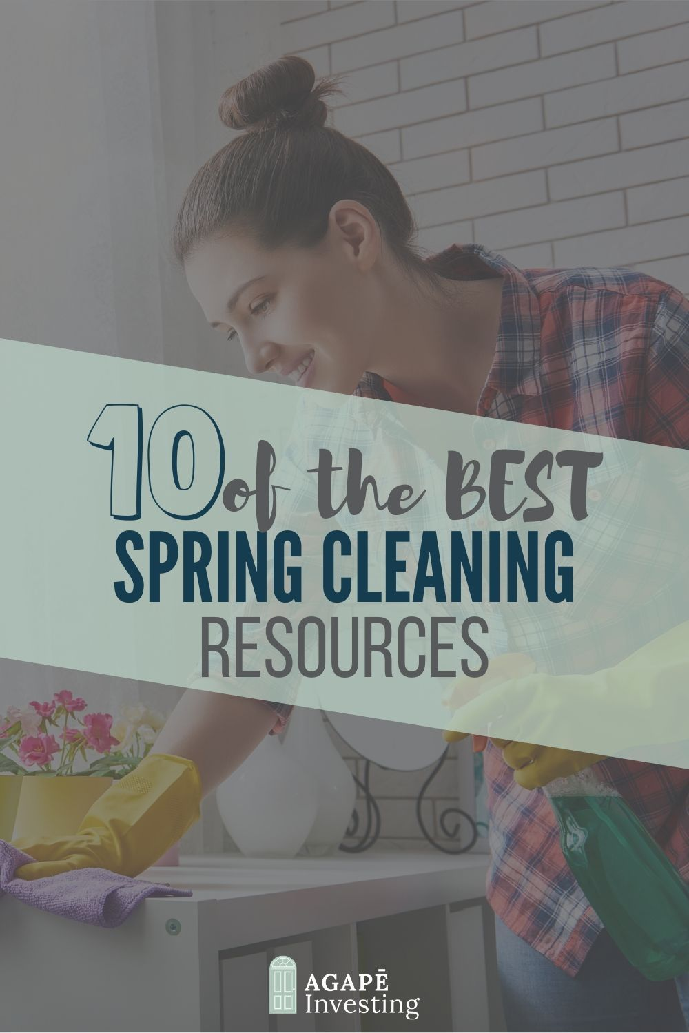 As we jump into springtime, many homeowners are thinking about spring cleaning. To save you time, we have put together this extensive list of 10 of the best spring cleaning resources. So get ready to roll up your sleeves and get to work! #springcleaning #housecleaning #springclean #springcleaningresources