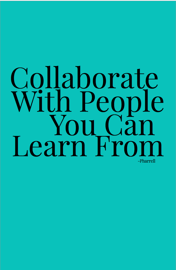 Team Building Quotes Collaborate With People You Can Learn From Web Design Quotes