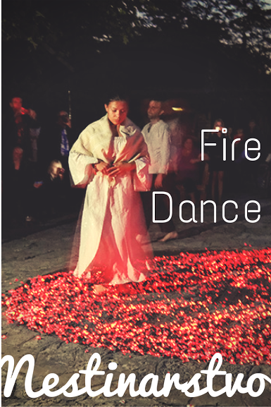 Nestinarstvo is a ritual when young men and women are walking on fire, dance and sing. They bring a Christian icon with them, so they cannot feel the pain of the fire. It is a common ritual for men who are doing Nestinarstvo to take a young girl at their hands and dance with her in his arms.