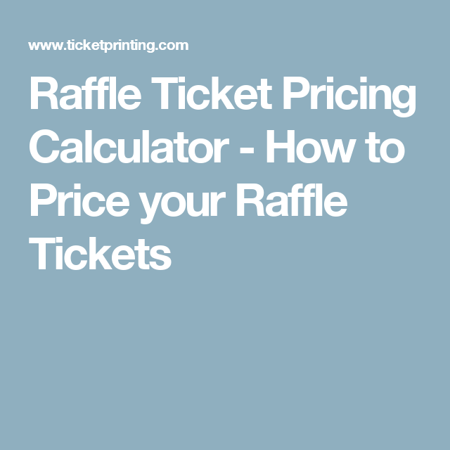 raffle ticket pricing calculator how to price your raffle tickets pinwheel quilt pattern quilt