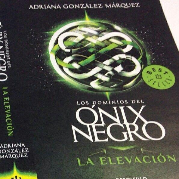 Los Dominios del Ónix Negro. Libro I. La Elevación (2da Edición. Bolsillo)