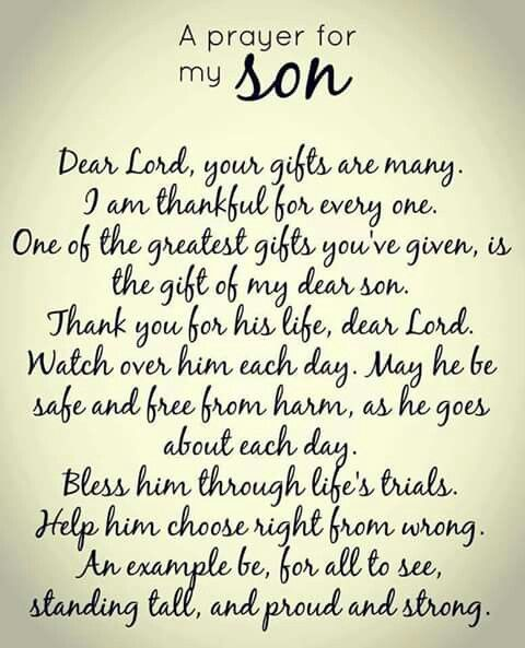 For My Handsome Boy May God Always Protect You And Lead You Down