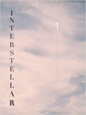 INTERSTELLAR, 2014 by Christopher Nolan