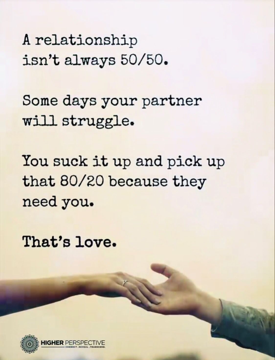 The Only Thing Is A Relationship Is 100 100 Not 50 50 You Have