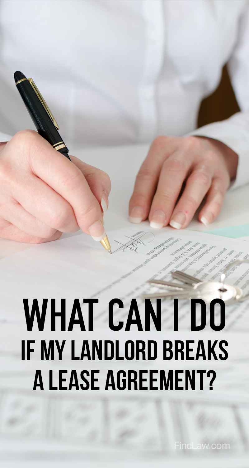 What Can I Do If My Landlord Breaks A Lease Agreement Learn Here