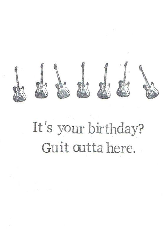 Guit Outta Here Guitar Birthday Card