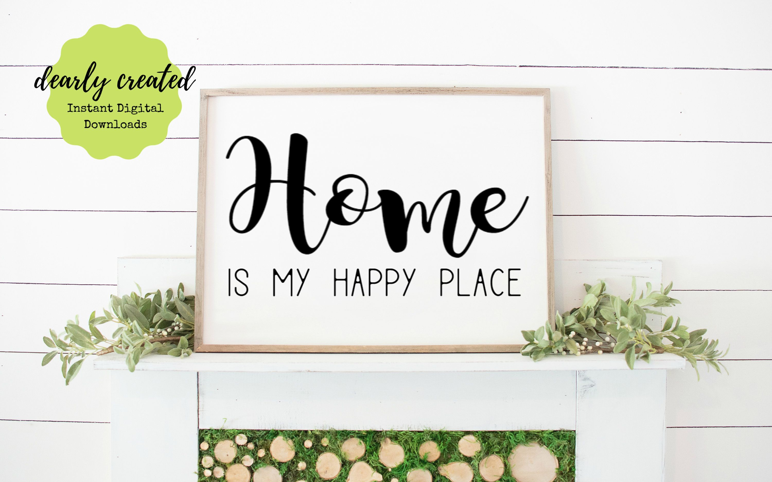 Home Is My Happy Place Printable Farmhouse Style 8x10 11x14 16x20 18x24 Printable Wall Art Wall Printables My Happy Place