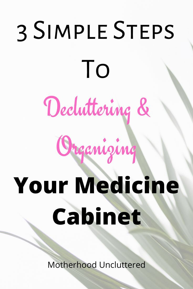 3 Simple Steps To Decluttering & Organizing Your Medicine Cabinet #organizemedicinecabinets