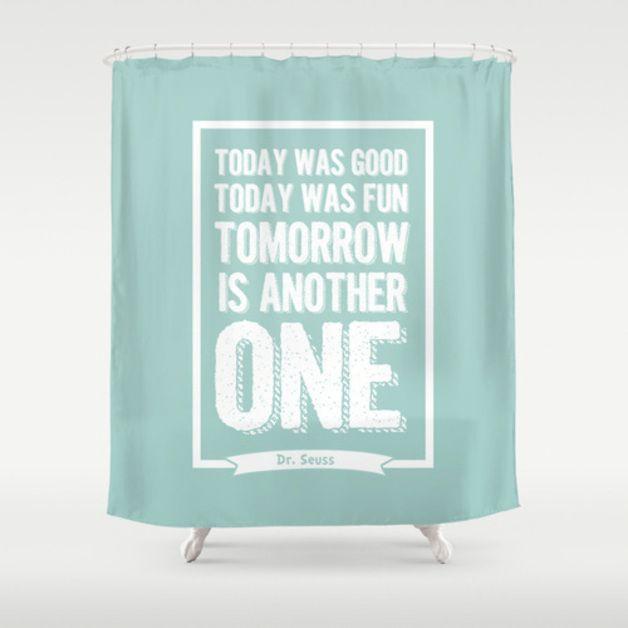 Dr Seuss Quote Shower Curtain